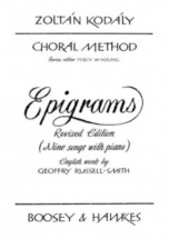 Kodaly Zoltan - Choral Method Epigrams - Choeur (a Une Voix) & Piano