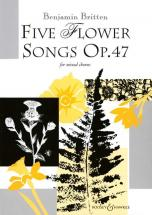 Britten B. - Five Flower Songs Op. 47 - Mixed Choir