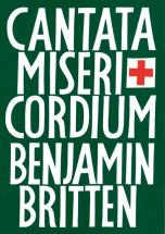 Britten Benjamin - Cantata Misericordium Op. 69 - Mixed Choir , Soloists  And Orchestra