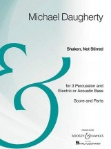 Daugherty M. - Shaken, Not Stirred - Percussion