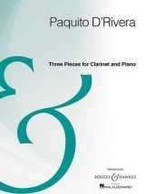 D'rivera P. - Three Pieces For Clarinet And Piano - Clarinette