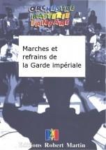 Bigot/goute - Marches Et Refrains De La Garde Impriale
