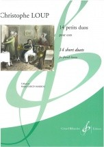Loup Christophe - 14 Petits Duos - 2 Cors