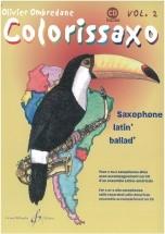 Ombredane Olivier - Colorissaxo Volume 2 + Cd - 1 Ou 2 Saxophone