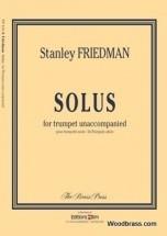 Friedman Stanley - Solus - Trompette Solo