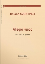 Szentpali Roland - Allegro Fuoco - Tuba and Piano