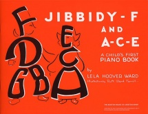 Ward Lela Hoover - Jibbidy F And A C E Childs First - Piano Solo