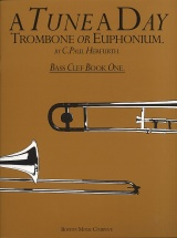Herfurth C. Paul - A Tune A Day Trombone Or Euphonium - Bass Clef - Book 1 - Trombone