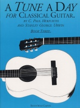A Tune A Day For Classical Guitar Book 3 - Guitar