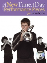 A New Tune A Day Performance Pieces For Trombone - Trombone