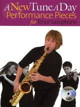 A New Tune A Day Performance Pieces + Cd - Tenor Saxophone