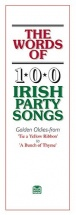 Words Of 100 Irish Party Songs - V. 1 - Lyrics Only