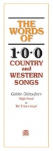 Words Of 100 Country And Western Songs - Voice