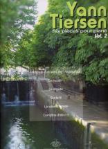 Tiersen Yann - 6 Pieces Pour Piano (amélie Poulain) Vol 2