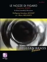 Mozart W.a. - Le Nozze Di Figaro, Overture Kv 492 - Brass Ensemble and Percussion (arr. Manu Mellaerts