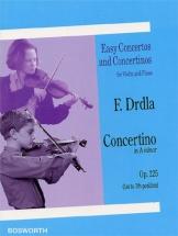Drdla F. - Concertino In A Minor Op.225 - Violon Et Piano