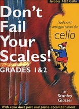 Glasser Stanley - Don't Fail Your Scales! - Cello