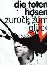 Die Toten Hosen - Zuruck Zum Gluck Tab