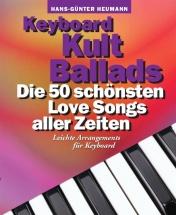 Keyboard Kult Ballads - Die 50 Schönsten Love Songs Aller Zeiten - Keyboard