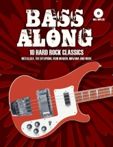 Bass Along 10 Hard Rock Classics - Bass Guitar