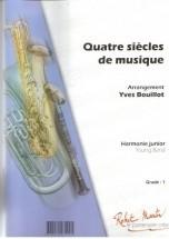 Divers - Bouillot Y. - Quatre Sicles De Musique