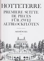 Hotteterre J. - Premiere Suite De Pieces A Deux Dessus Op 4 - 2 Flutes A Bec