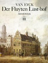 Van Eyck Der Fluyten Lust-hof, Iii
