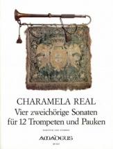 Charamela R. - 4 Double-choir Sonatas - 12 Trompettes Et Timbale