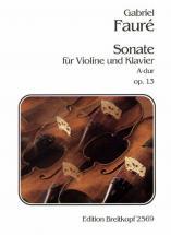 Faure G. - Sonate A-dur Op. 13 - Violon, Piano