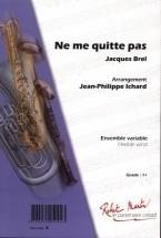 Brel J. - Ichard J.p. - Ne Me Quitte Pas