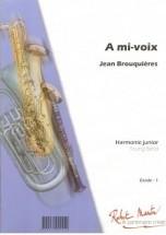 Brouquieres J. - A Mi-voix, Trompette Solo