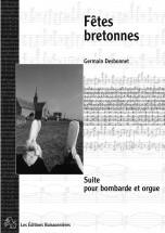 Desbonnet - Fetes Bretonnes - Bombarde Et Orgue