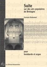 Desbonnet - Suite Sur Des Airs Populaires De Bretagne - Bombarde Et Orgue