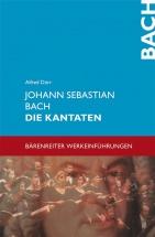 Alfred Durr - Johann Sebastian Bach Die Kantaten
