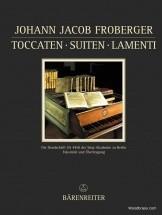 Froberger J. J. - Toccaten, Suiten, Lamenti - Clavecin