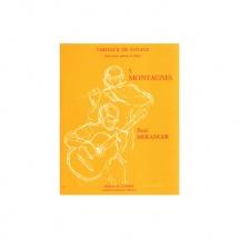 Meranger Paul - Tableaux De Voyage N.5 Montagnes - Flute Et Guitare