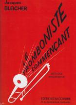 Bleicher J. - Le Tromboniste Commençant - Trombone