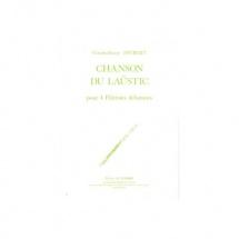 Joubert Claude-henry - Chanson Du Laustic - 4 Flutes