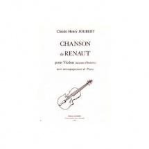 Joubert Claude-henry - Chanson De Renaut - Violon Et Piano