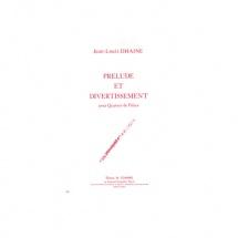 Dhaine Jean-louis - Prelude Et Divertissement - 4 Flutes