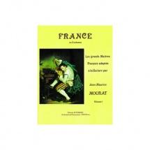 Mourat Jean-maurice - Les Grands Maîtres : France Vol.1 - Guitare