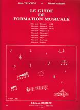 Truchot/meriot - Guide De Formation Musicale Vol.1