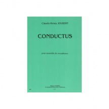Joubert Claude-henry - Conductus - Ensemble De Saxophones