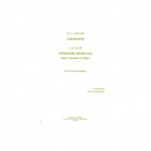 Mozart Wolfgang Amadeus / Bach Johann Sebastian - Courante / Offrande Musicale - 3 Saxophones