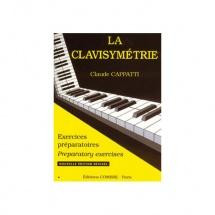 Cappatti Claude - La Clavisymetrie : Exercices Preparatoires - Piano