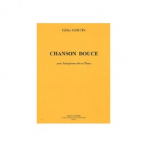 Martin Gilles - Chanson Douce - Saxophone Alto Et Piano