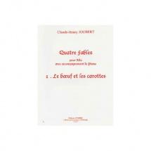 Joubert Claude-henry - Fables (4) N.1 Le Boeuf Et Les Carottes - Alto Et Piano