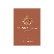 Poullot François - Le Tuba Classique - Recueil 2 - Tuba Et Piano