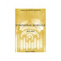 Saint-martin Leonce De - Symphonie Mariale Op.40 - Orgue