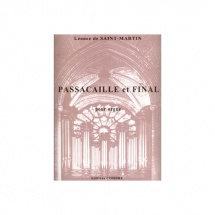 Saint-martin Leonce De - Passacaille Op.28 Et Final Op.29 - Orgue